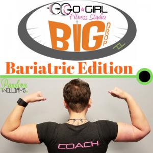 The Big Drop - Bariatric Edition